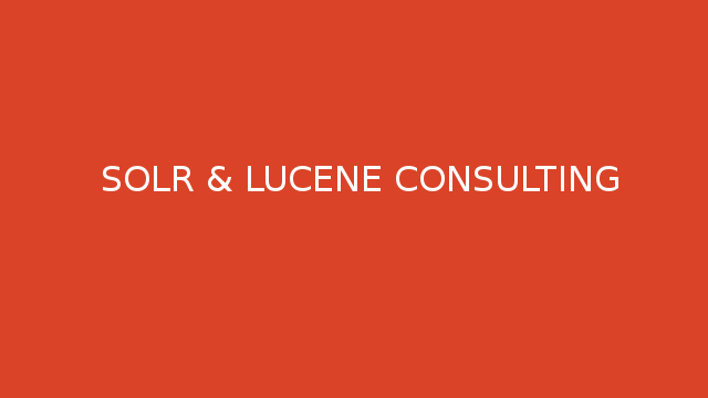 Solr and Lucene Consulting