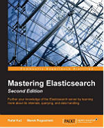 Mastering ElasticSearch - Second Edition