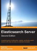 Elasticsearch Server – Second Edition