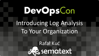 Introducing log analysis to your organization