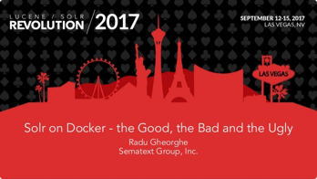 Solr on Docker - the Good, the Bad and the Ugly