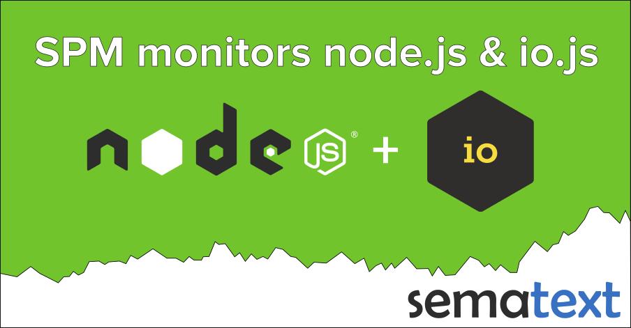 Node js and io js Monitoring Support - Sematext