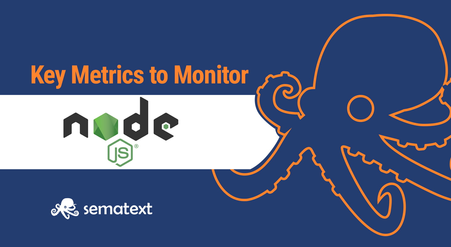 Top Node.js Metrics to Monitor