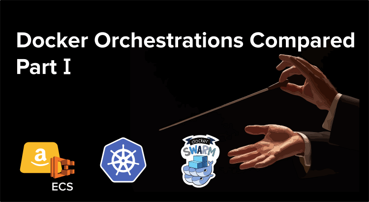 Docker Orchestration Compared