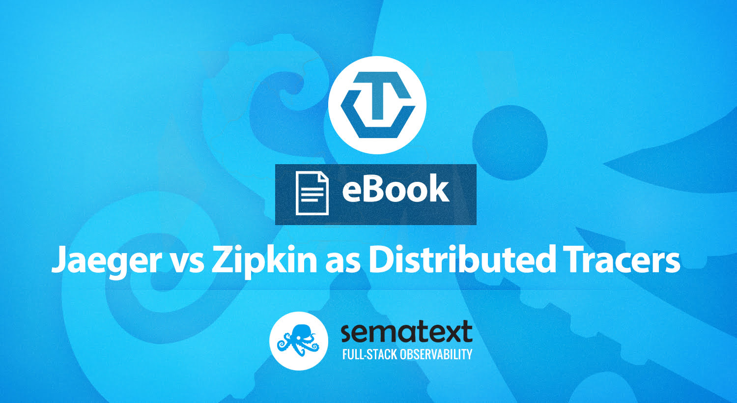 Jaeger vs Zipkin – OpenTracing Distributed Tracers