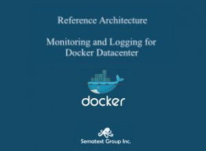 monitoring and logging for docker datacenter sematext