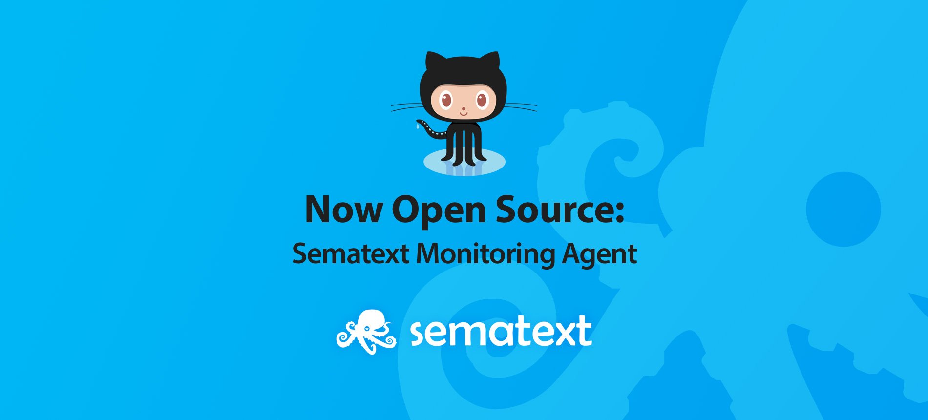 Now Open Source: Sematext Monitoring Agent - Sematext