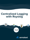 Centralized Logging with Rsyslog eBook