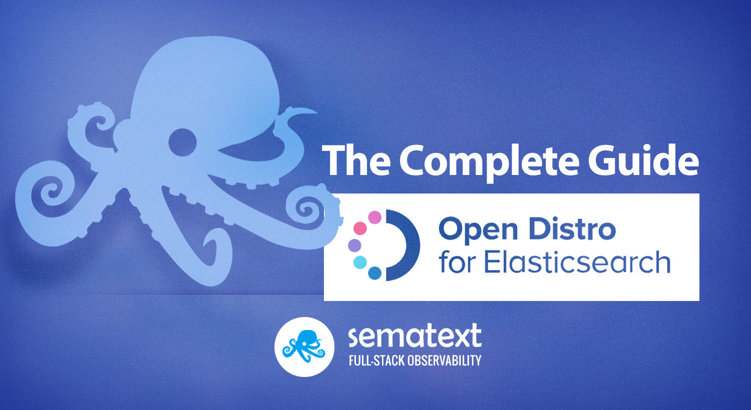 Open Distro for Elasticsearch Review - Sematext