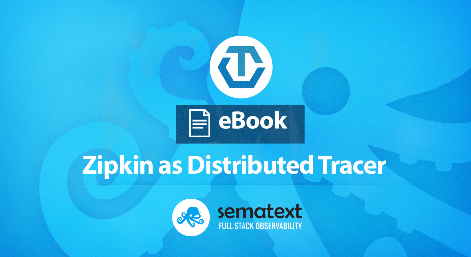 OpenTracing: Zipkin as Distributed Tracer