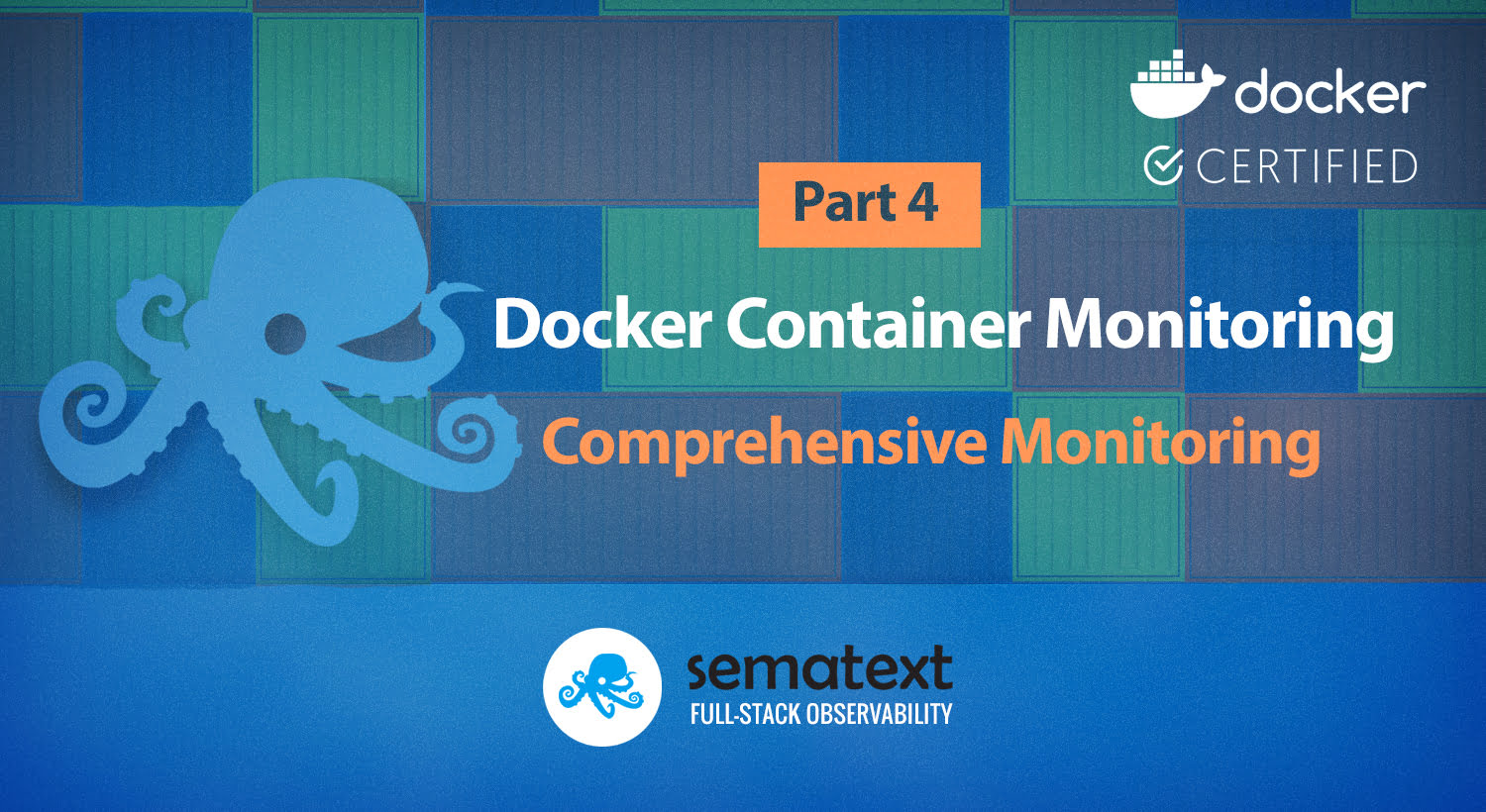 Docker Container Monitoring with Sematext