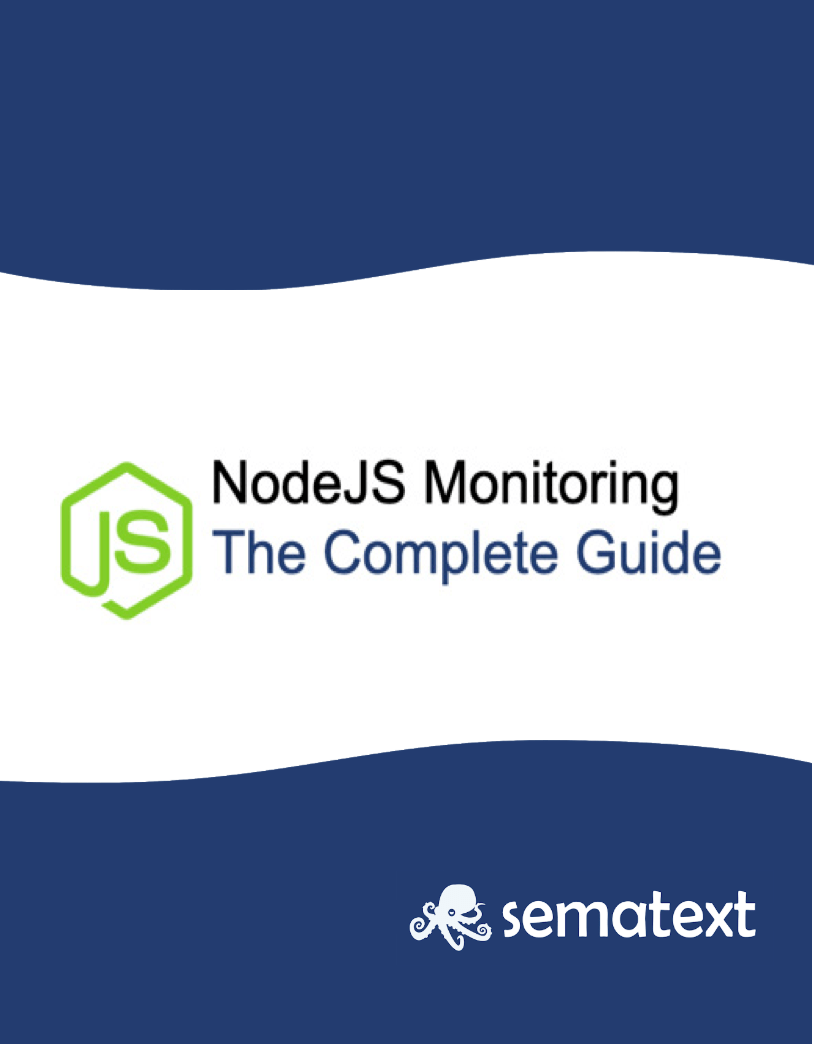 Nodejs monitoring eBook: The Complete Guide