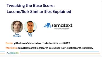 Tweaking the Base Score: Lucene/Solr Similarities Explained