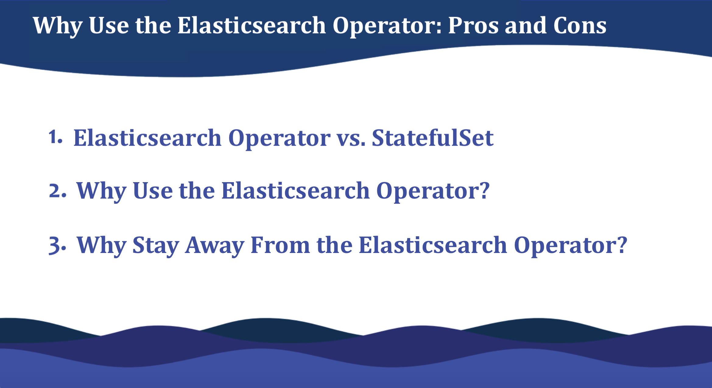 Elasticsearch Operator: Pros and Cons